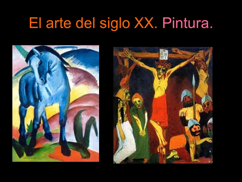 El arte del siglo XX. Pintura.