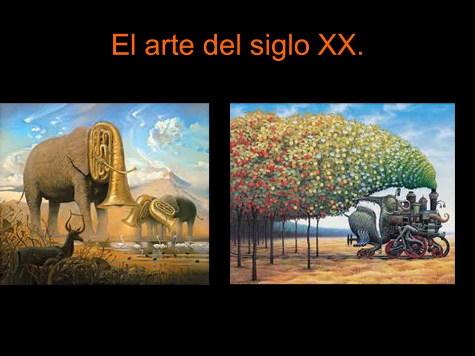 El arte del siglo XX.