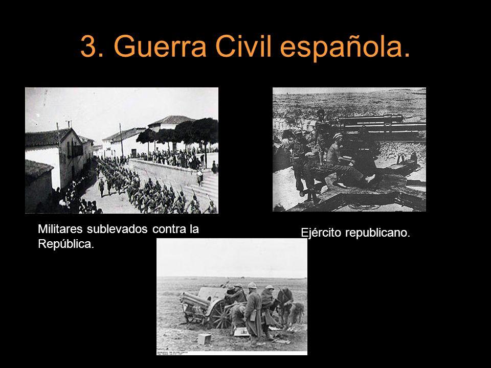 3. Guerra Civil española. Militares sublevados contra la República.