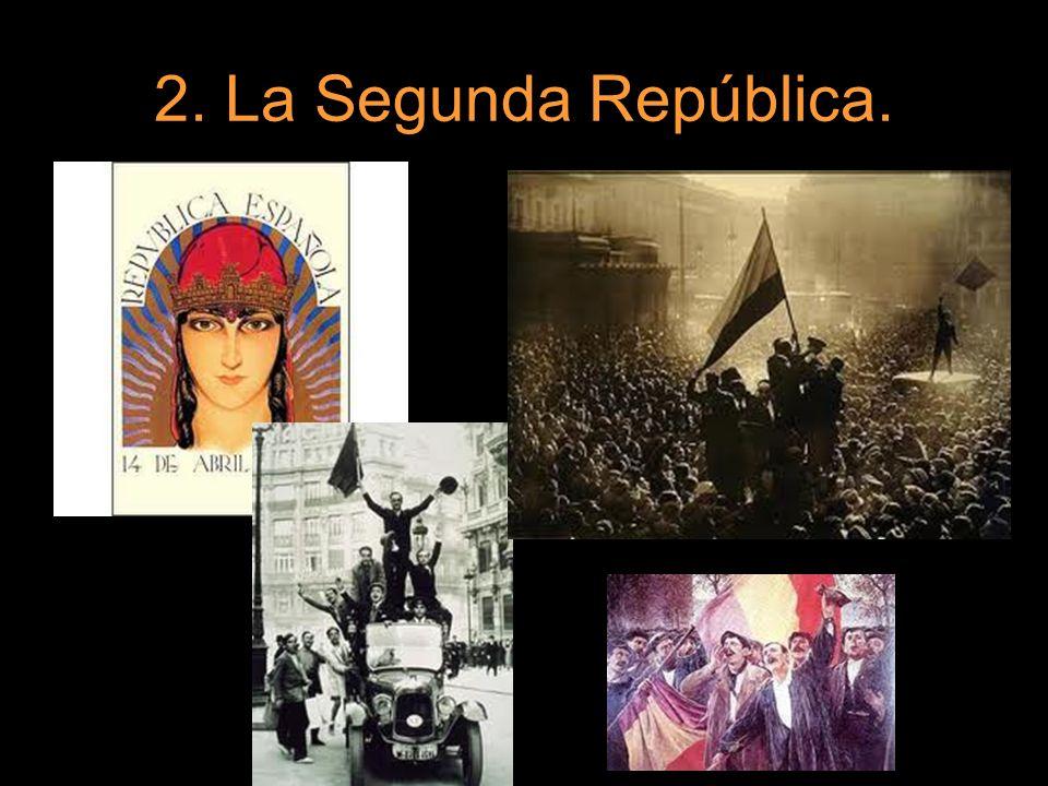 2. La Segunda República.