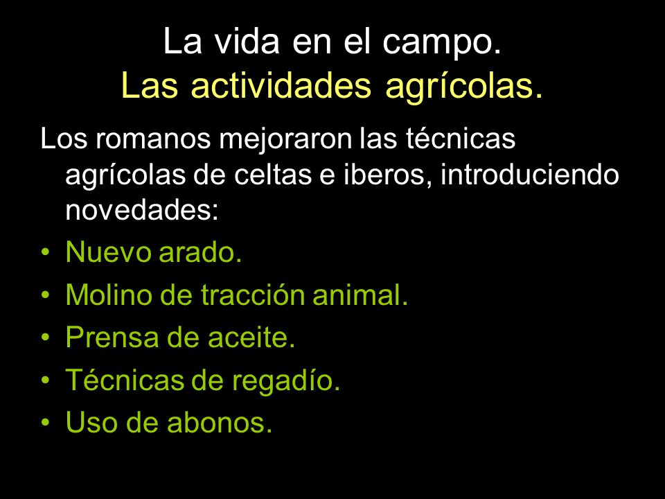 La vida en el campo. Las actividades agrícolas.