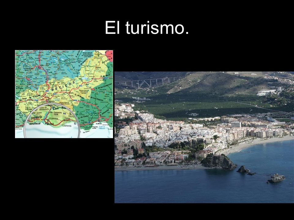 El turismo.