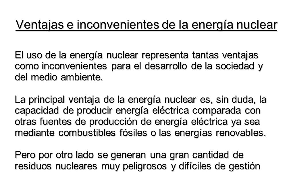 Ventajas e inconvenientes de la energía nuclear