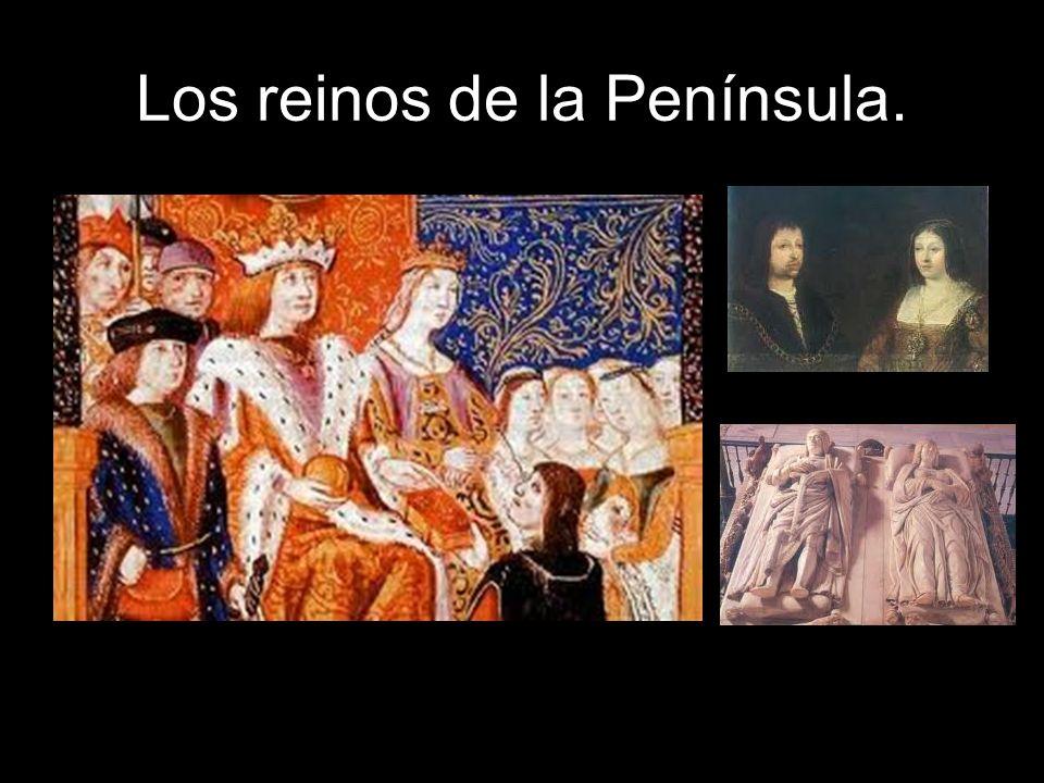 Los reinos de la Península.