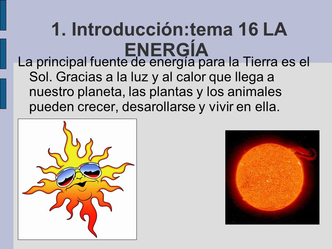 1. Introducción:tema 16 LA ENERGÍA