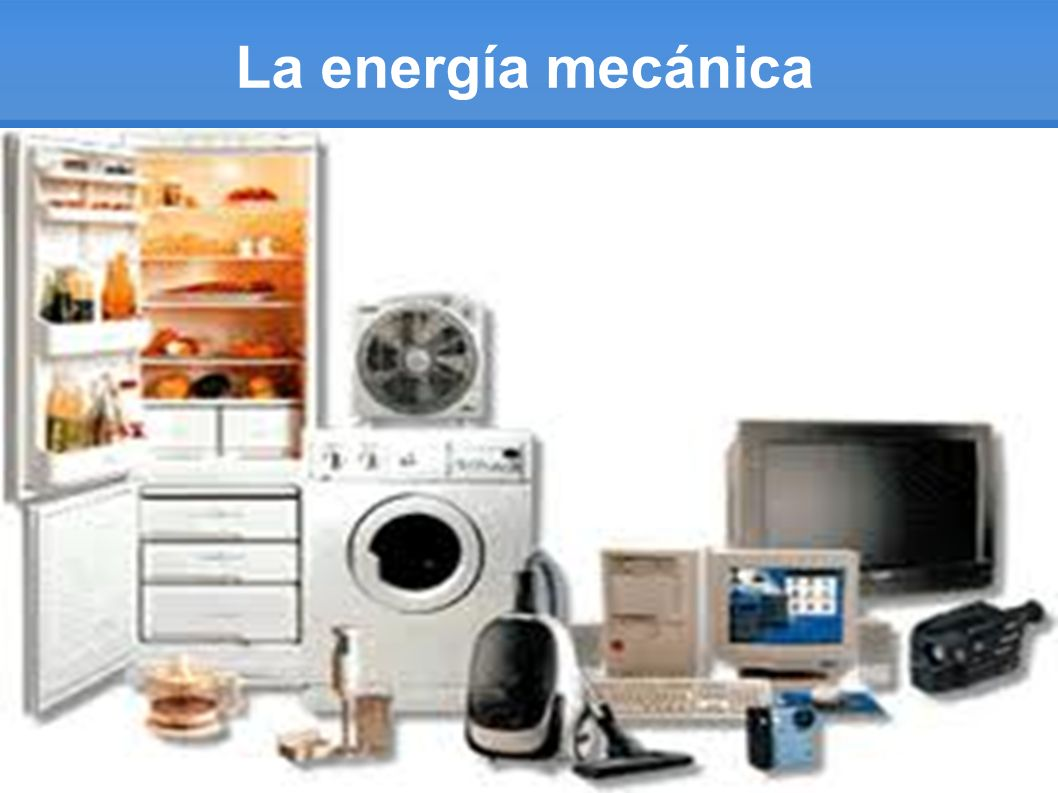 La energía mecánica