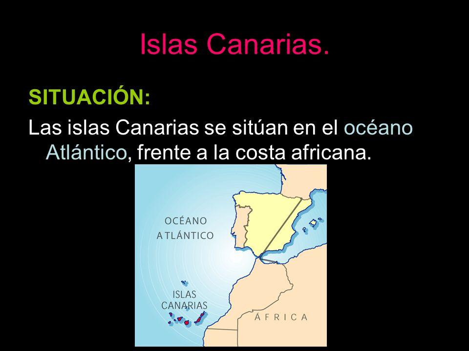 Islas Canarias. SITUACIÓN:
