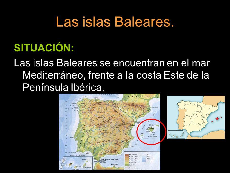 Las islas Baleares. SITUACIÓN: