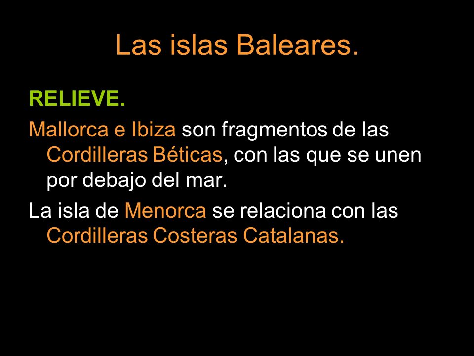Las islas Baleares. RELIEVE.
