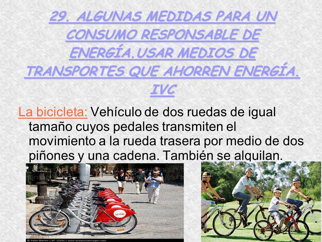29. ALGUNAS MEDIDAS PARA UN CONSUMO RESPONSABLE DE ENERGÍA