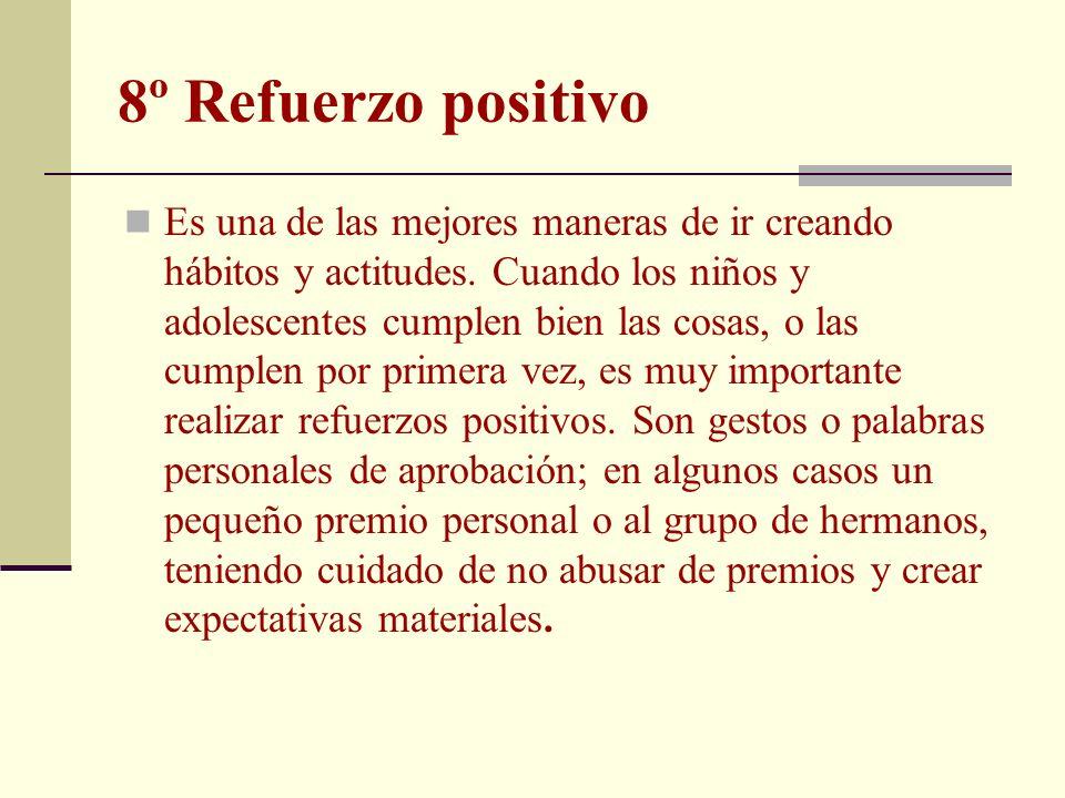 8º Refuerzo positivo