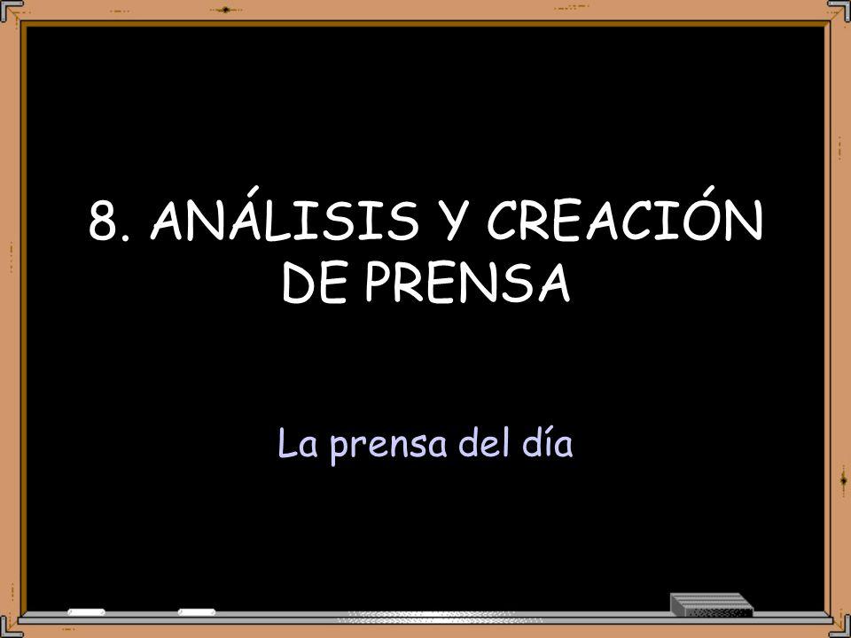 8. ANÁLISIS Y CREACIÓN DE PRENSA