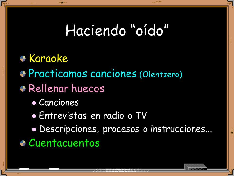 Haciendo oído Karaoke Practicamos canciones (Olentzero)