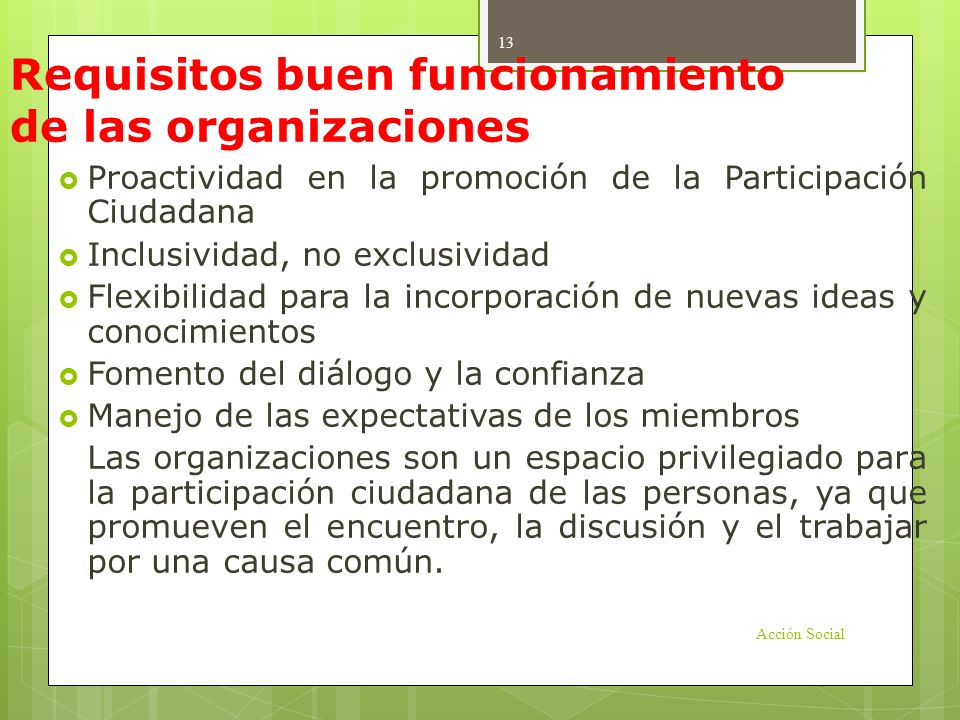 Requisitos buen funcionamiento de las organizaciones