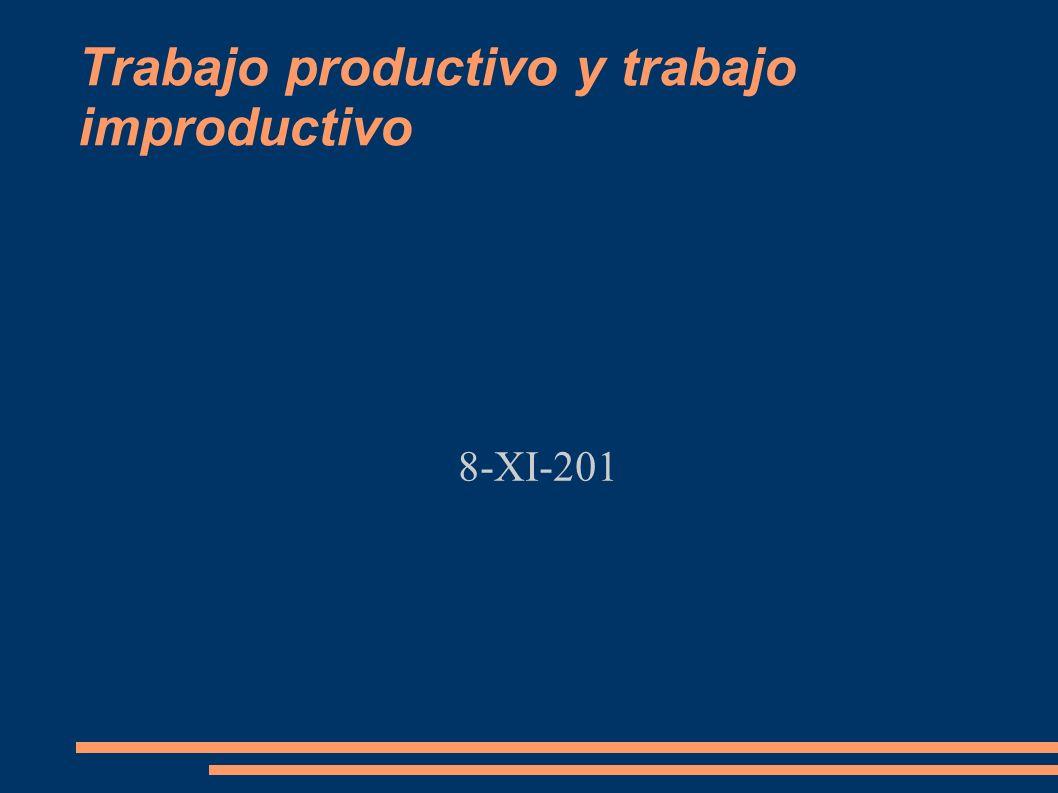 Trabajo productivo y trabajo improductivo
