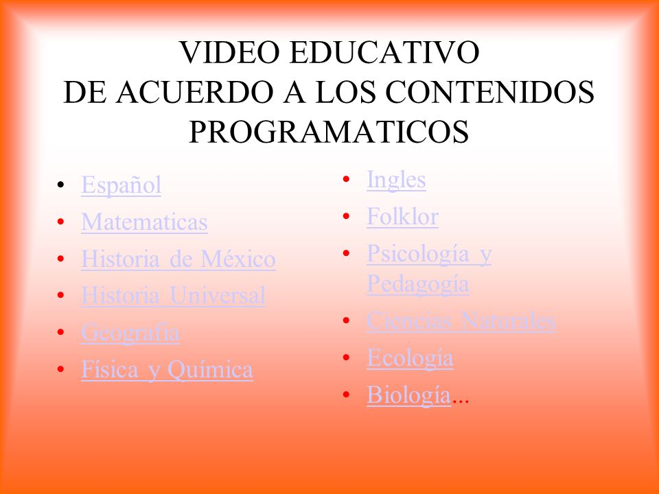 VIDEO EDUCATIVO DE ACUERDO A LOS CONTENIDOS PROGRAMATICOS