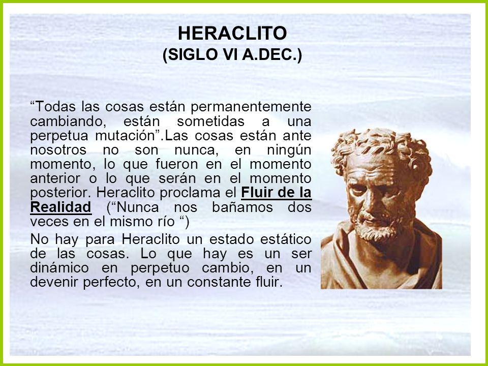 HERACLITO (SIGLO VI A.DEC.)