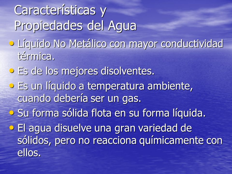 Características y Propiedades del Agua