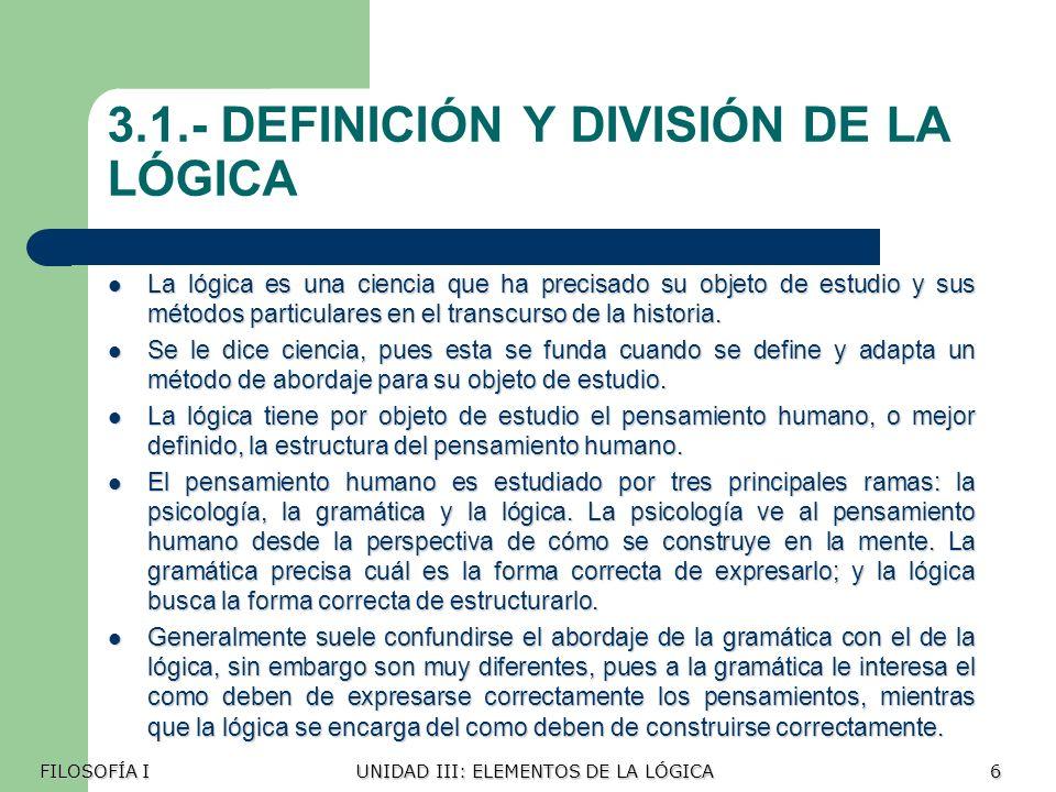 3.1.- DEFINICIÓN Y DIVISIÓN DE LA LÓGICA