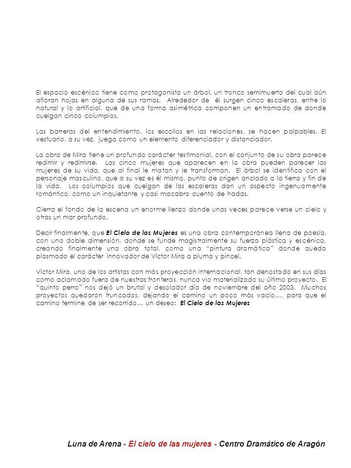 Luna de Arena - El cielo de las mujeres - Centro Dramático de Aragón