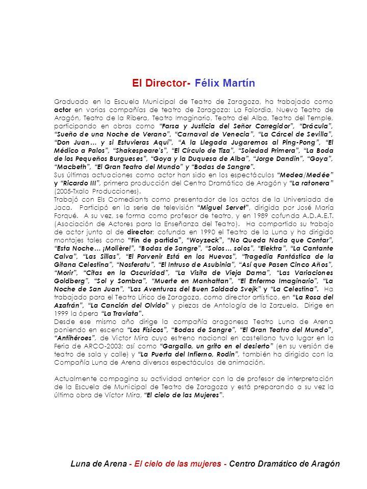 El Director- Félix Martín