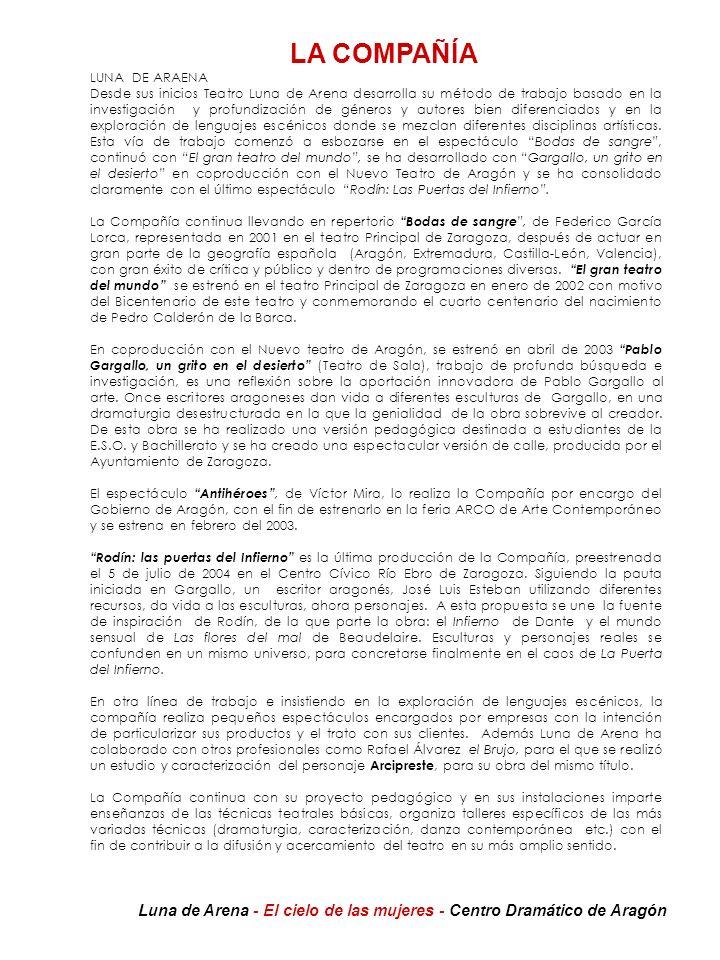 LA COMPAÑÍA LUNA DE ARAENA.