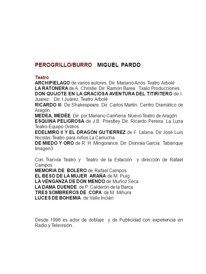 PEROGRILLO/BURRO MIGUEL PARDO