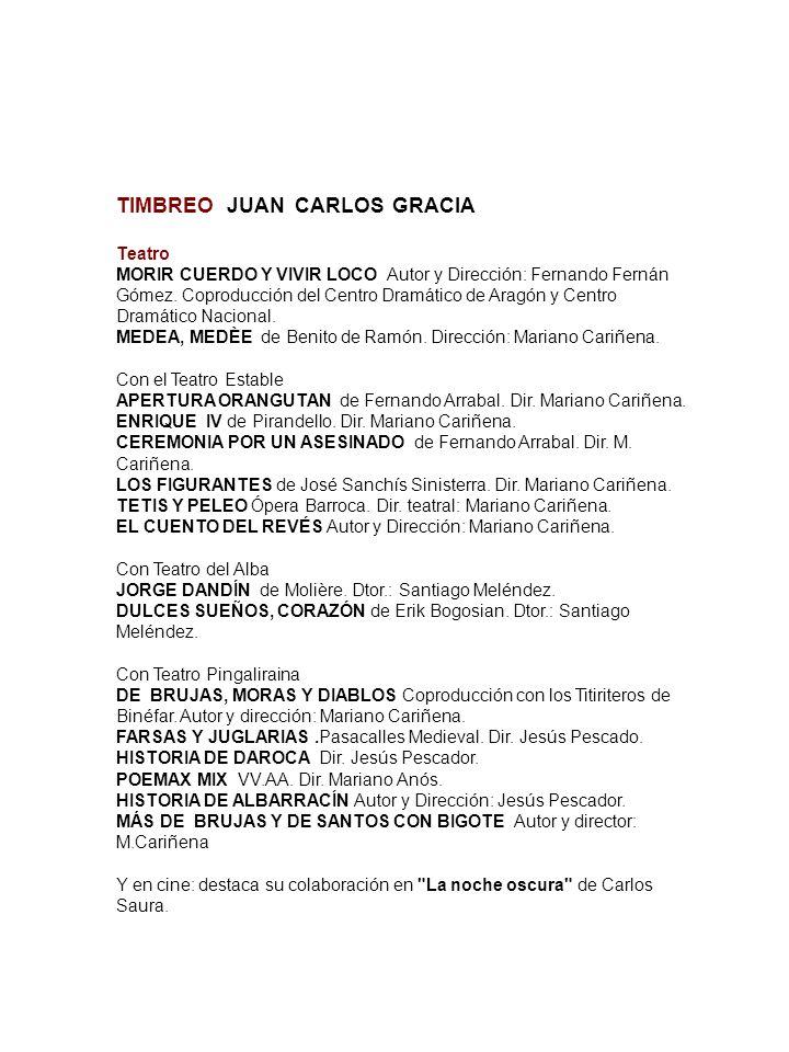 TIMBREO JUAN CARLOS GRACIA