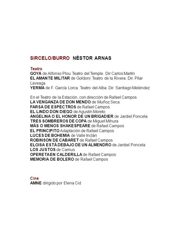 SIRCELO/BURRO NÉSTOR ARNAS