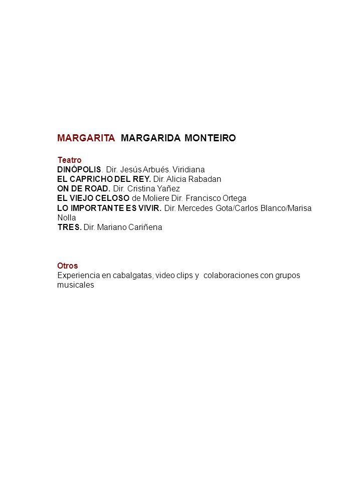 MARGARITA MARGARIDA MONTEIRO