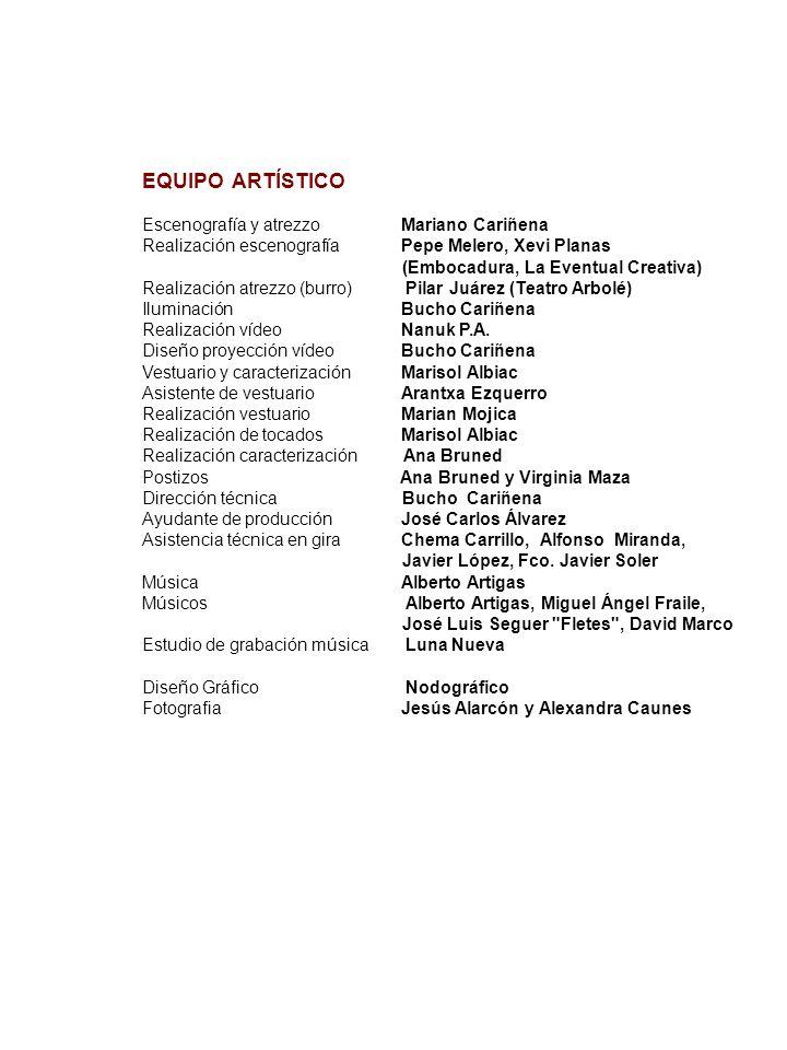 EQUIPO ARTÍSTICO Escenografía y atrezzo Mariano Cariñena
