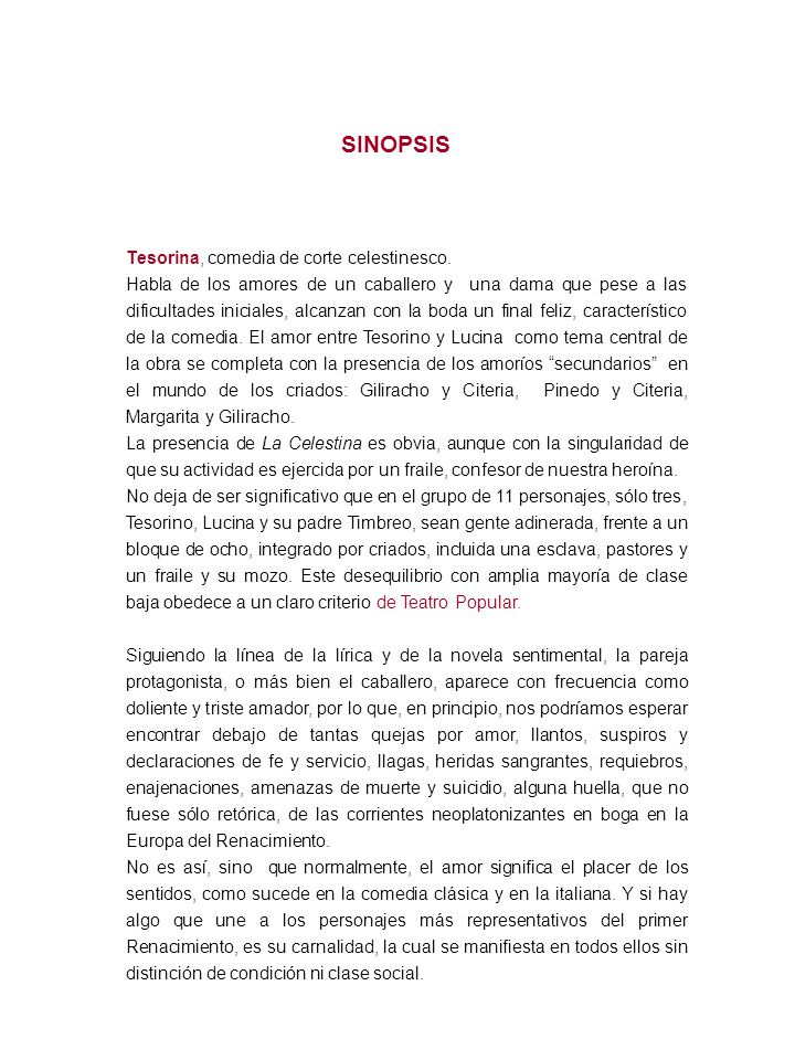 SINOPSIS Tesorina, comedia de corte celestinesco.