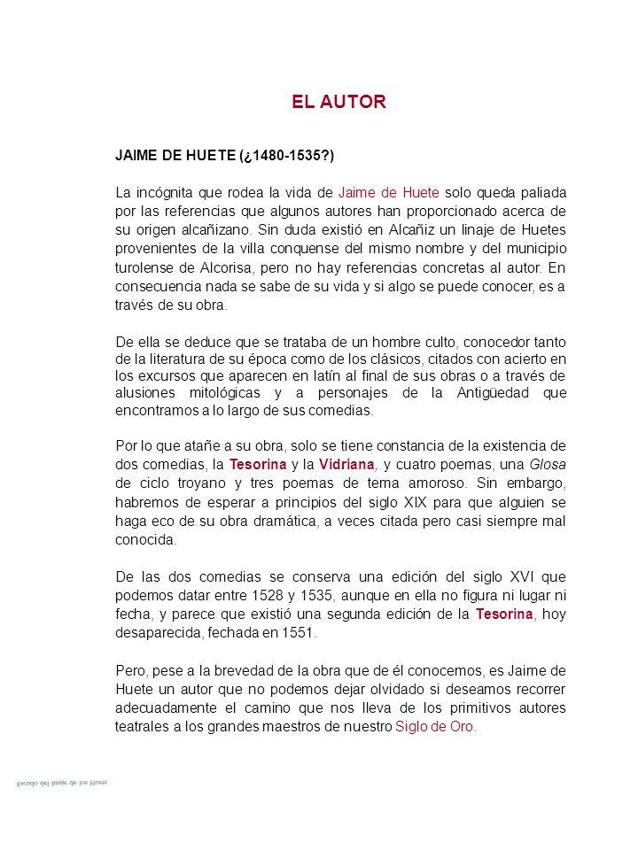 EL AUTOR JAIME DE HUETE (¿1480-1535 )