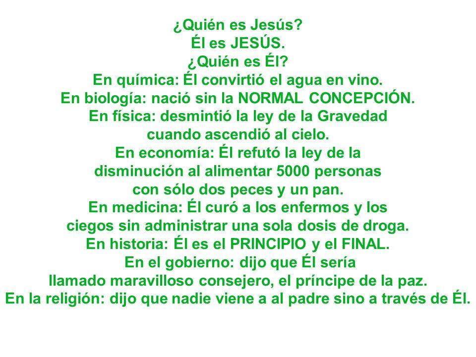 ¿Quién es Jesús. Él es JESÚS. ¿Quién es Él