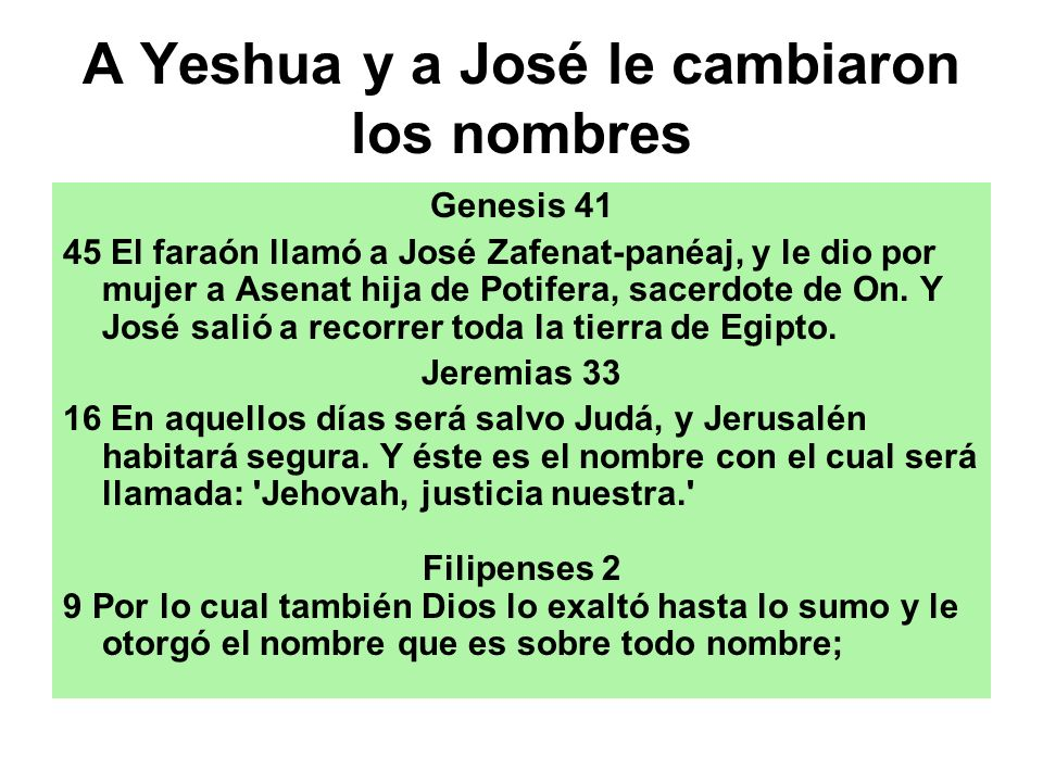 A Yeshua y a José le cambiaron los nombres