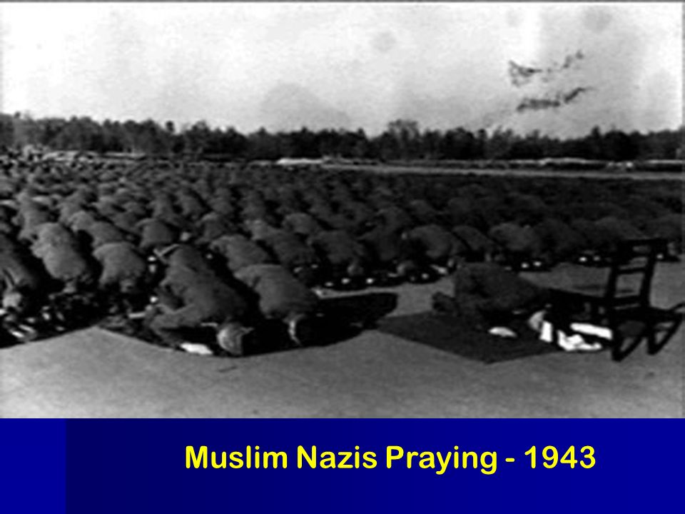 Muslim Nazis Praying - 1943