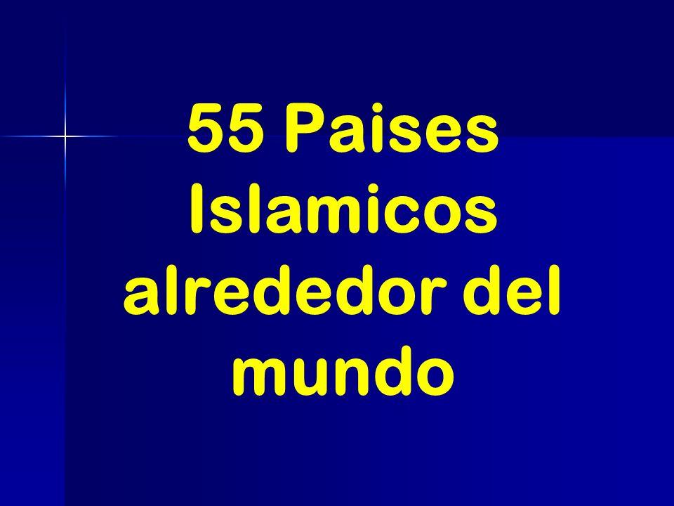 55 Paises Islamicos alrededor del mundo