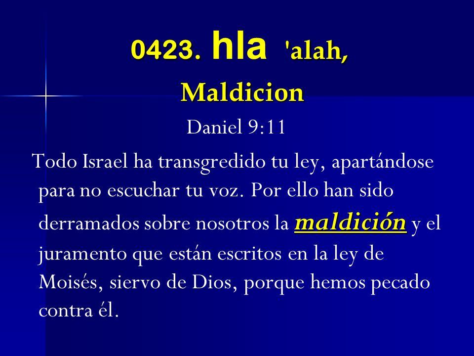 0423. hla alah, Maldicion Daniel 9:11