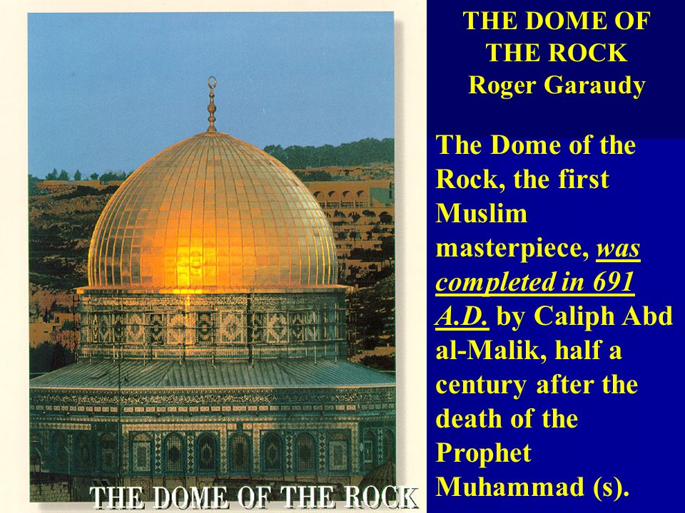 THE DOME OF THE ROCK Roger Garaudy.