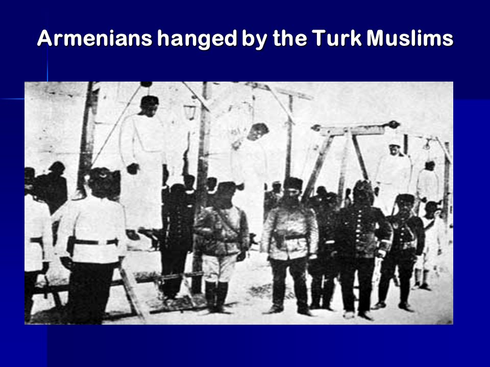Armenians hanged by the Turk Muslims
