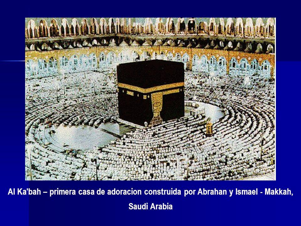 Al Ka bah – primera casa de adoracion construida por Abrahan y Ismael - Makkah, Saudi Arabia