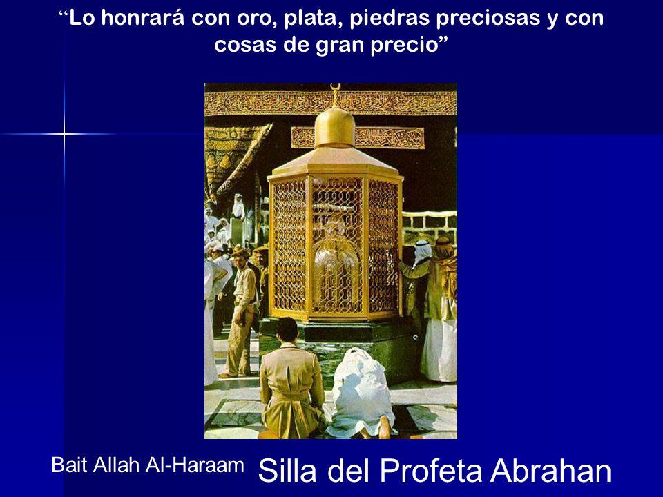 Bait Allah Al-Haraam Silla del Profeta Abrahan