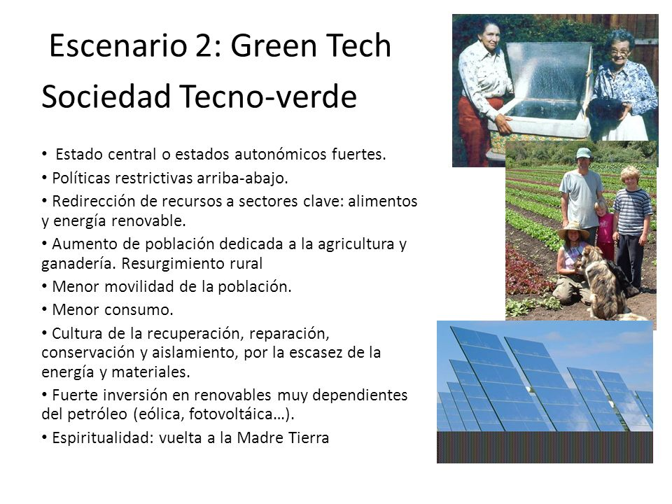 Sociedad Tecno-verde Escenario 2: Green Tech