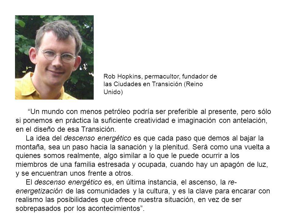 Rob Hopkins, permacultor, fundador de las Ciudades en Transición (Reino Unido)