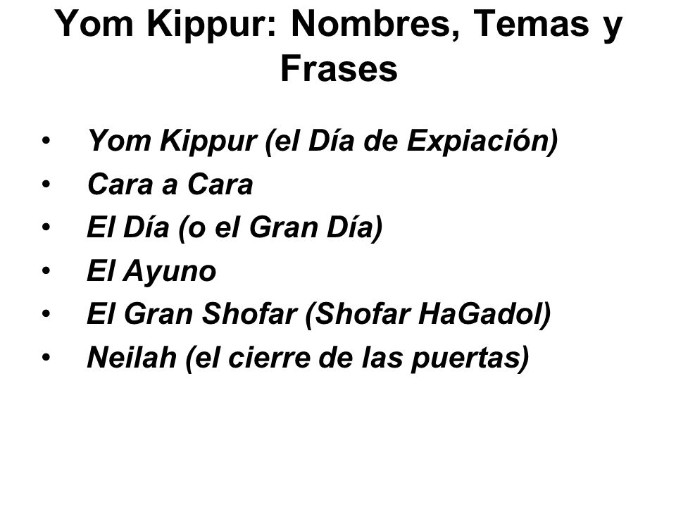 Yom Kippur: Nombres, Temas y Frases