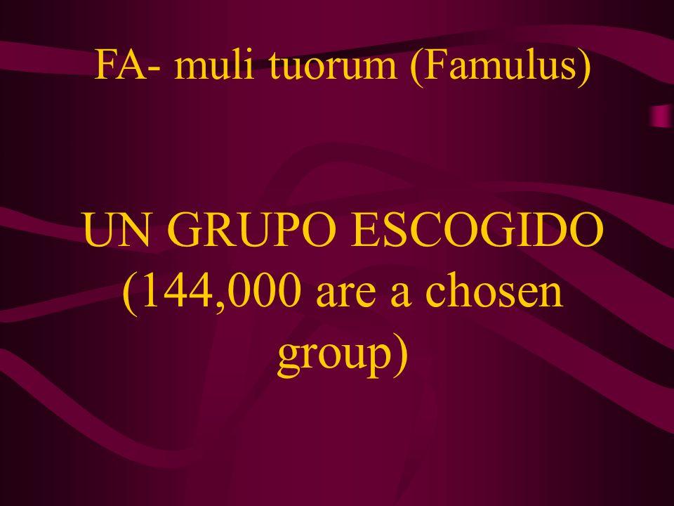 FA- muli tuorum (Famulus)