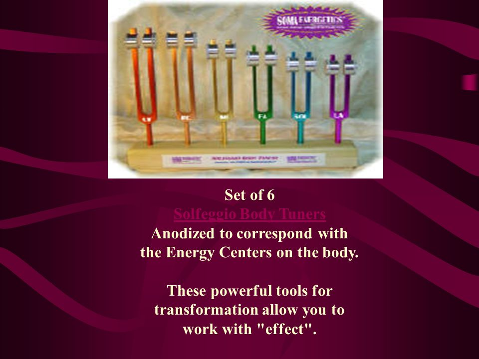 Set of 6 Solfeggio Body Tuners Anodized to correspond with the Energy Centers on the body.