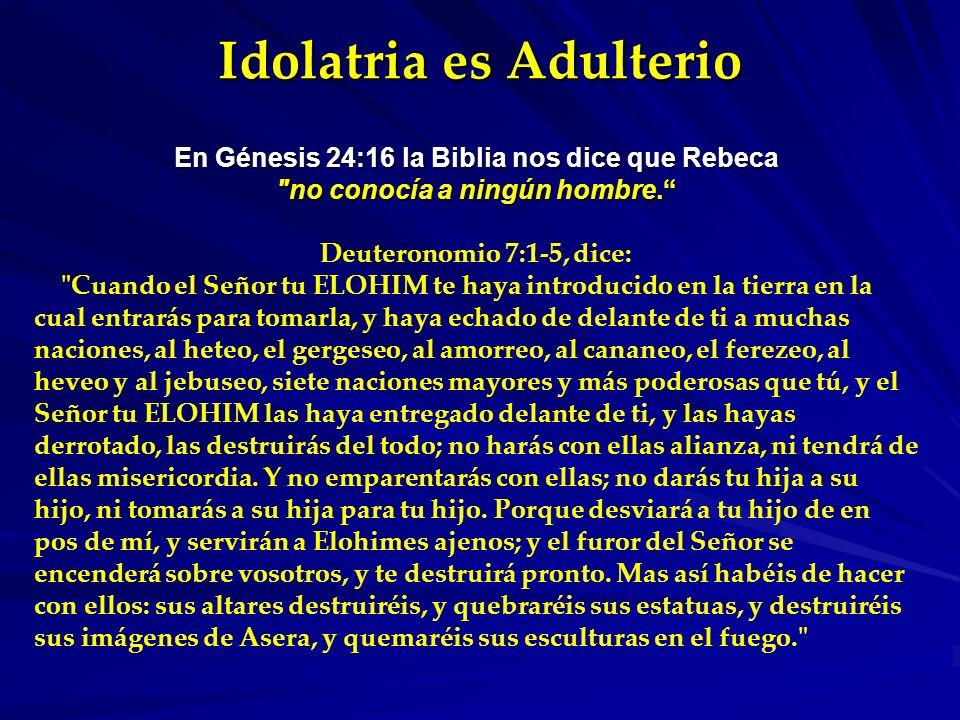 Idolatria es Adulterio