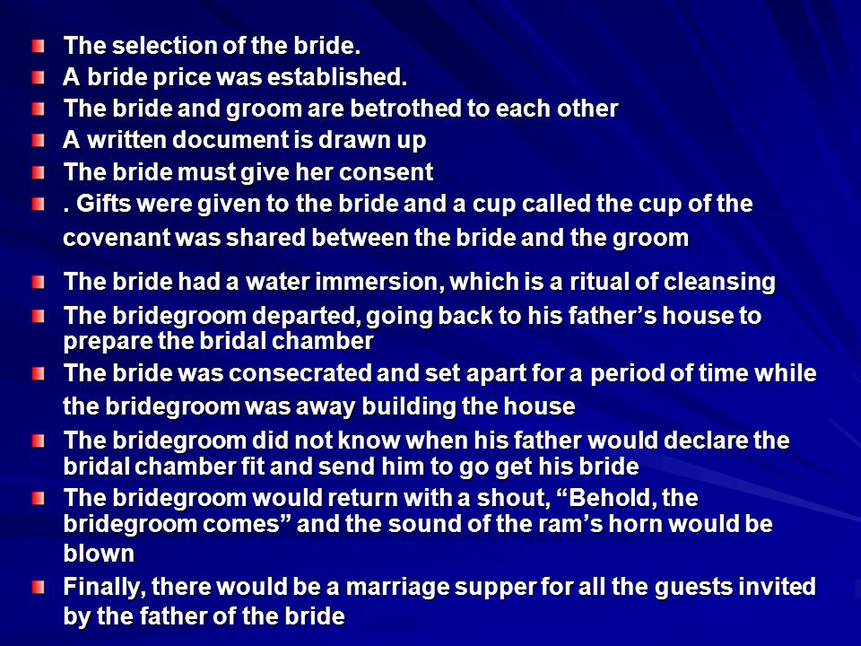 The selection of the bride.