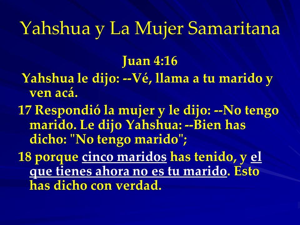 Yahshua y La Mujer Samaritana